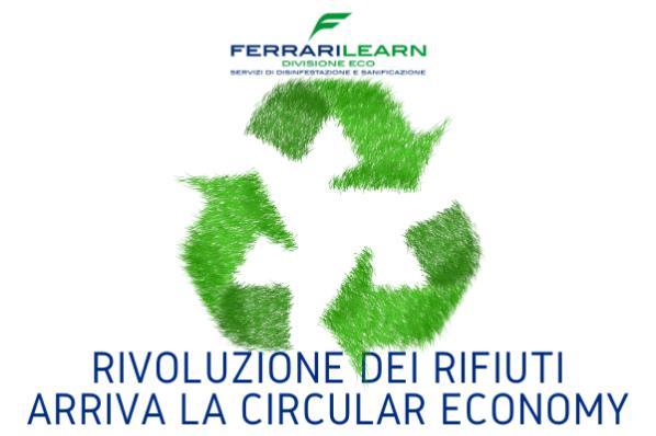 La rivoluzione dei rifiuti: arriva la Circular Economy