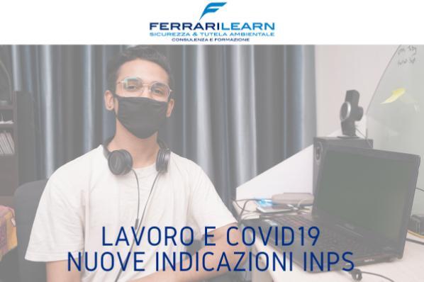 Lavoro e Covid19: le indicazioni di Inps per lavoratori fragili e privati in quarantena